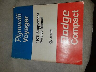 1975 Chrysler Dodge Compact Plymouth Voyager Supplement Service Manual
