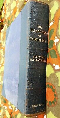 The Art and Craft of Hairdressing (Gilbert A. Foan - 1950)