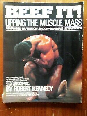 BEEF IT UP! UPPING 'THE MUSCLE MASS' (Vintage 1986 Book by Robert Kennedy) RARE