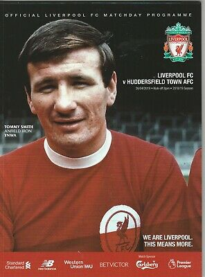 LIVERPOOL  v HUDDERSFIELD TOWN  ( NOW POSTING ) 26/4/2019  OFFICIAL PROGRAMME