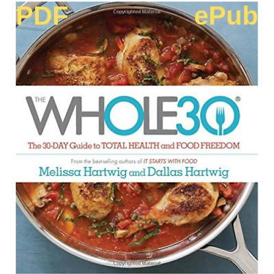 [PDF]The Whole30-The 30 Day Guide to Total Health.. 📧📨 E-B00k🔥🔥fast Delivery