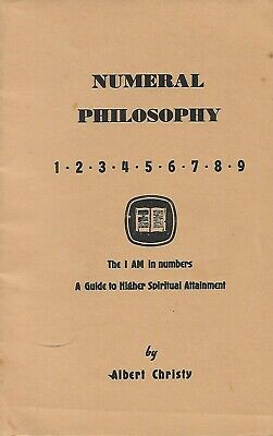 NUMERAL PHILOSOPHY - THE I AM in NUMBERS Albert Christy OCCULT NUMEROLOGY