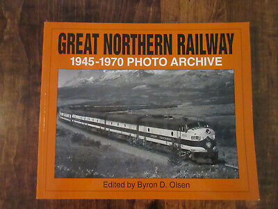 Great Northern Railway 1945-1970 Photo Archive (Vol 1)