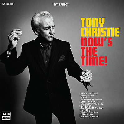 TONY CHRISTIE - Now's The Time! CD neu*new*still sealed*postage free world wide!