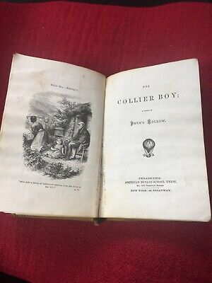 Antique Book The Collier Boy A Story Of Fern's Hollow Religious