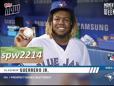 2019 Topps Now Vladimir Guerrero Jr. (RC) #MOW4 Moment of the Week