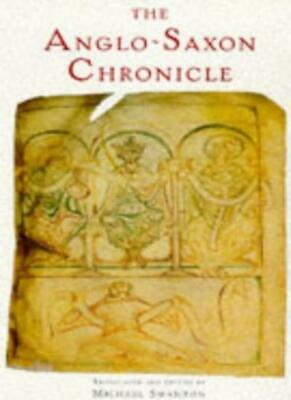 Anglo-Saxon Chronicle By Michael Swanton