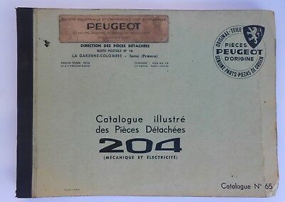 ► PEUGEOT 204  - CATALOGUE ILLUSTRE PIECES DETACHEES   n°65 - MECANIQUE / ELECT.