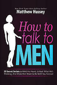 How to Talk to Men book  By Matthew Hussey