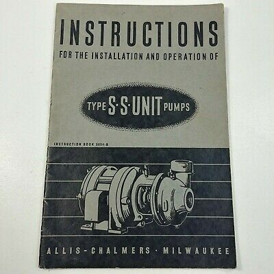 Instructions for the Installation & Operation of Type SS Unit Pumps Vintage Book