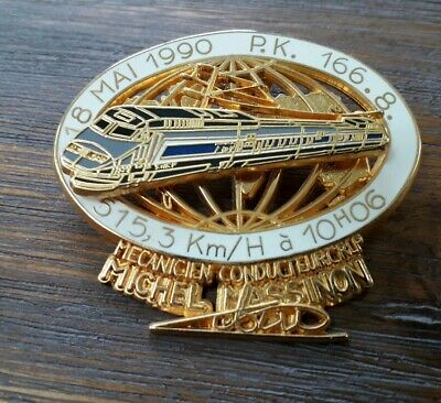 Pins Tgv Sncf Record Du Monde Signé Ballard Massinot Creation Bazille N°048/100