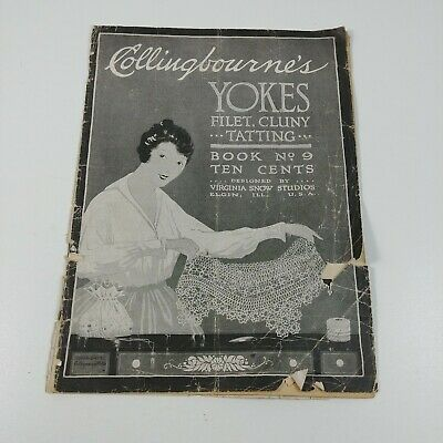 Collingbourne's Yokes Filet Cluny Tatting Book No. 9 Antique Crafting Booklet