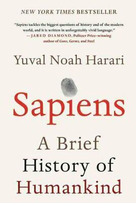 Sapiens A Brief History of Humankind by Yuval Noah Harari 9780062316097