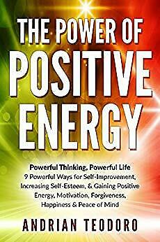 The Power of Positive Energy by Andrian Teodoro (eBooks,2016)
