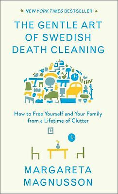 The Gentle Art of Swedish Death Cleaning by Margareta Magnusson (eBooks,2018)