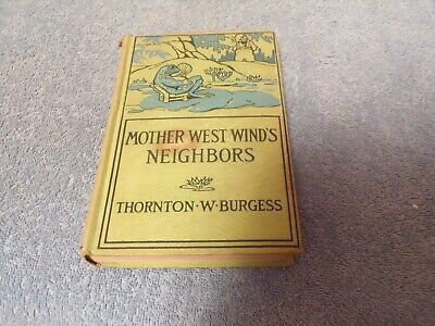 Vintage (1941) Childrens Book: Mother West Wind's Neighbors: Thornton W. Burgess