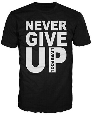 NEVER GIVE UP - Liverpool T-Shirt. Inspired by Mo Salah's Champions League T-Shi