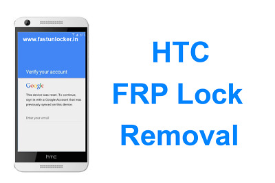 FRP for ALL HTC Phones (Google Lock Bypass-Removal) Remote Service