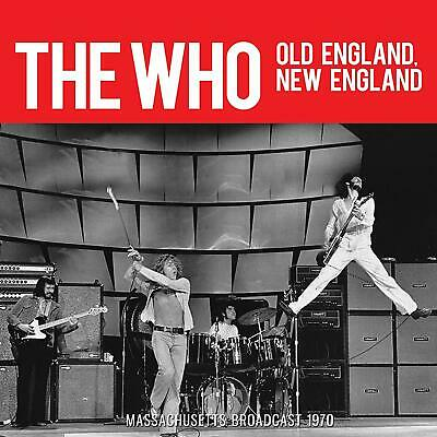 THE WHO 'OLD ENGLAND NEW ENGLAND' (Massachusetts Broadcast 1970) CD (7 Jun 2019)