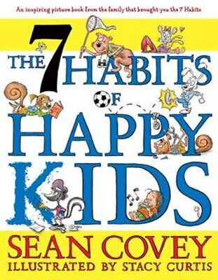 7 Habits of Happy Kids, The