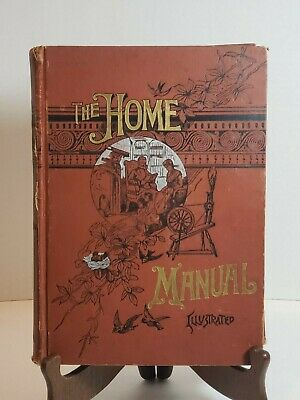 1890 Antique THE HOME MANUAL Book  Victorian Etiquette, + ILLUSTRATED