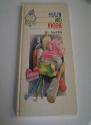 Health and Hygiene (Life Guides) By Brian Ward