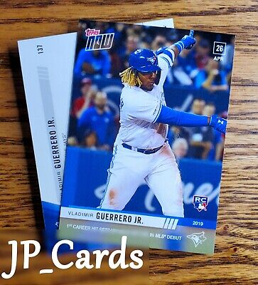 2019 Topps Now - #137 Vladimir Guerrero Jr. (RC) - 1st career hit in MLB debut!