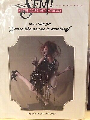 Cloth Doll Sewing Pattern 'Dance Like No One Is Watching' By Sharon Mitchell