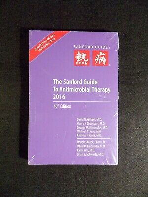 The Sanford Guide to Antimicrobial Therapy by David N. Gilbert (2016, Paperback)