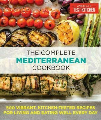 The Complete Mediterranean Cookbook: 500 Vibrant, Kitchen-Tested (PDF)