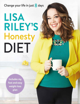 Lisa Riley's Honesty Diet Change your life in just 8 days (PDF)