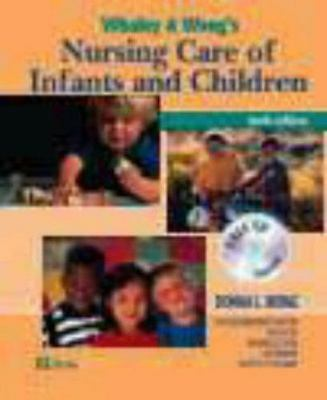 Whaley and Wong's Nursing Care of Infants and Children by Elizabeth Ahmann,...