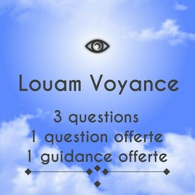 Louam Voyance Pro Medium Confirmée 3questions+1GRATUITE+1guidance Offerte...