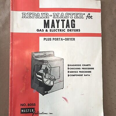 Repair Master for MAYTAG Gas & Electric Dryers # 8055 (L3B3)