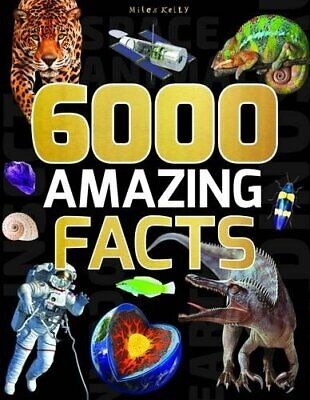 6000 Amazing Facts By Miles Kelly