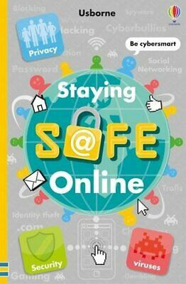 Staying Safe Online By Louie Stowell