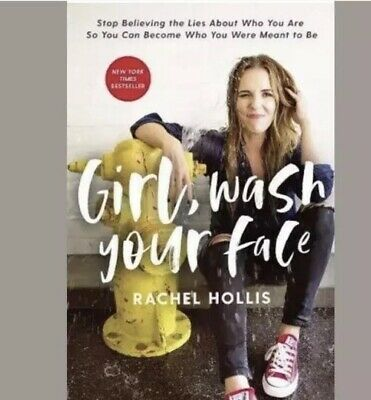 Girl Wash Your Face, Stop Believing The Lies by Rachel Hollis - Hardcover
