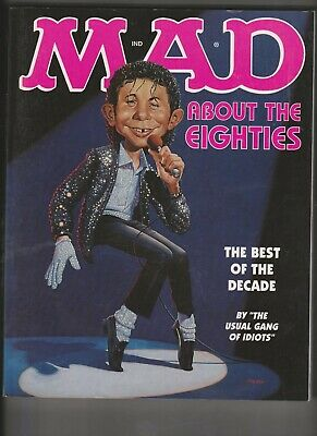 US MAD Magazine 'MAD ABOUT THE EIGHTIES' first edition book 1999