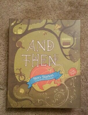 And Then, Story Starters Volume 2 by M.H. Clark