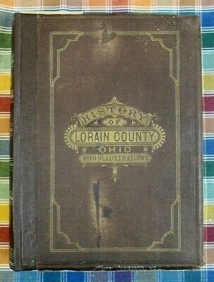 History of Lorain County, Ohio, with Illustrations - 1879