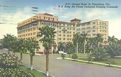 Florida St Petersburg Postcard Vintage Linen Soreno Hotel US Army Air Force Tech