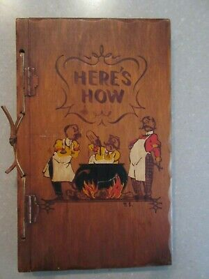 HERE'S  HOW - Mixed Drinks by W.C. Whitfield (1941 1st Ed.  Illust. by Tad Shell
