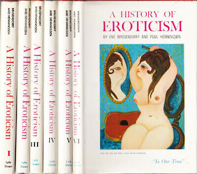 A History of Eroticism Complete 6 Volume Set Collectible 1963