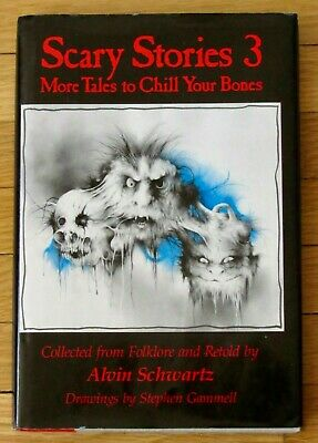 SCARY STORIES 3 To Tell in the Dark Chill Your Bones Alvin Schwartz 1st/1st HBDJ