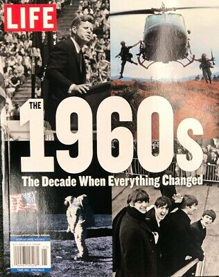 The 1960'S Decade Of Change Life Magazine 2019 Jfk Beatles Man On Moon Mlk