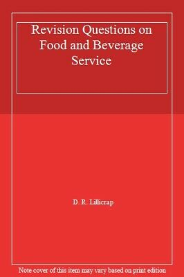 Revision Questions on Food and Beverage Service By D. R. Lillicrap