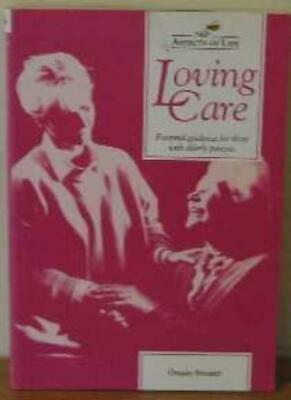 Loving Care: Essential Guidance for Those with Elderly Parents (Aspects of Life