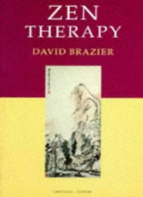 Zen Therapy (Psychology/self-help) By David Brazier