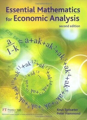 Essential Mathematics for Economic Analysis By Prof Knut Sydsae .9780273681809