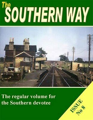 The Southern Way: No. 8 By Kevin Robertson